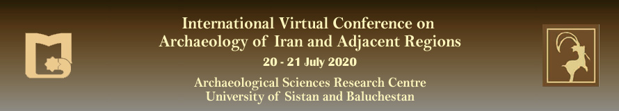 International Virtual Conference on Archaeology of Iran and Adjacent Regions